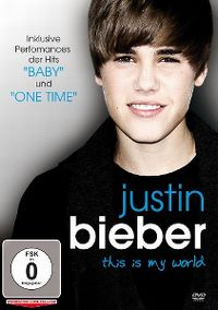 Cover Justin Bieber - This Is My World [DVD]